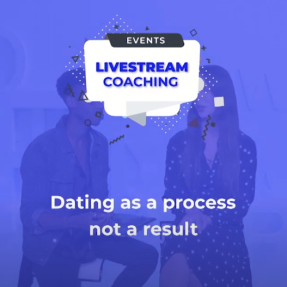 Dating as a process, not a result