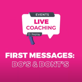 First Message : Do's and Dont's