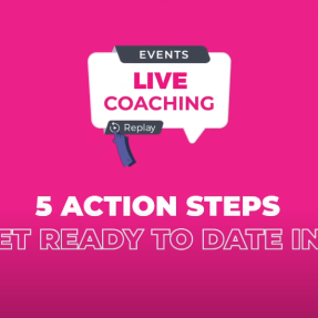 5 action steps to get ready to date